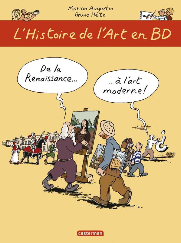 L'HISTOIRE DE L'ART EN BD T2 DE LA RENAISSANCE A L'ART MODERNE