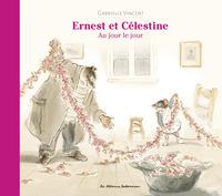 ERNEST & CELESTINE AU JOUR LE JOUR