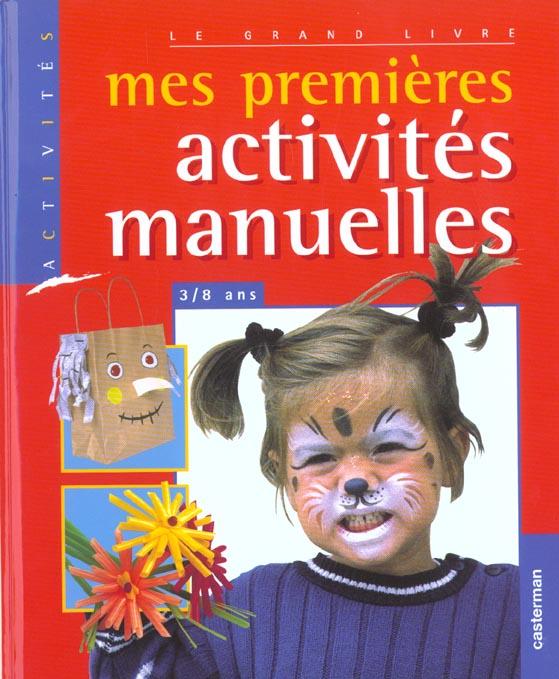 MES PREMIERES ACTIVITES MANUELLES (ANC EDITION)