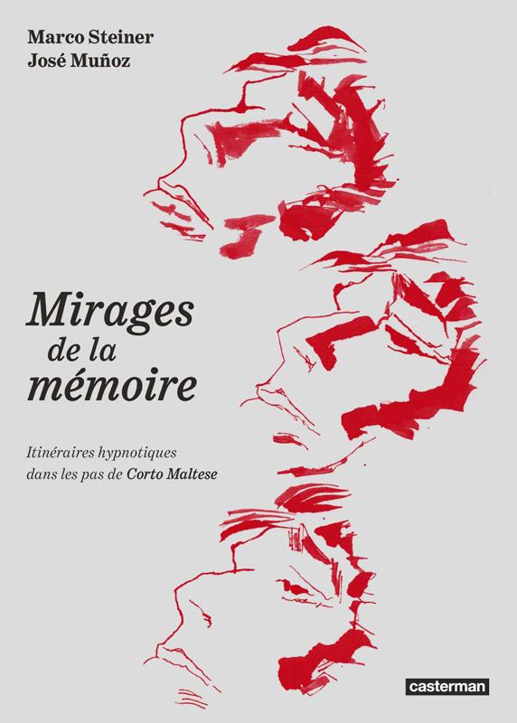 MIRAGES DE LA MEMOIRE