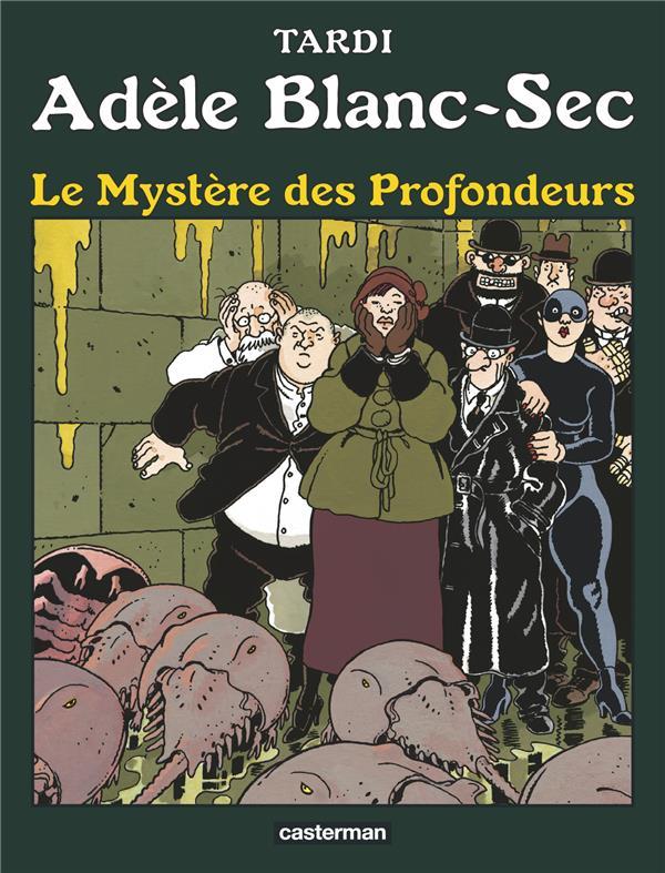 LE MYSTERE DES PROFONDEURS - ADELE BLANC-SEC - T8