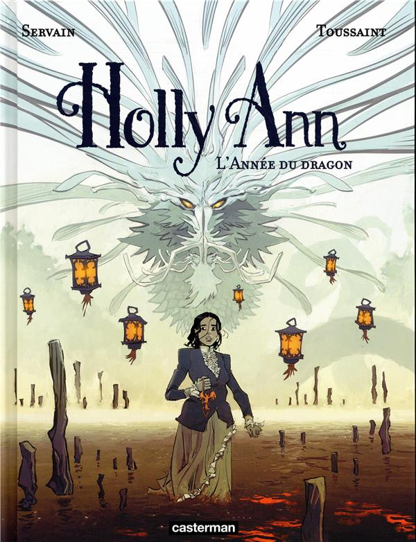 HOLLY ANN - T4 - L'ANNEE DU DRAGON