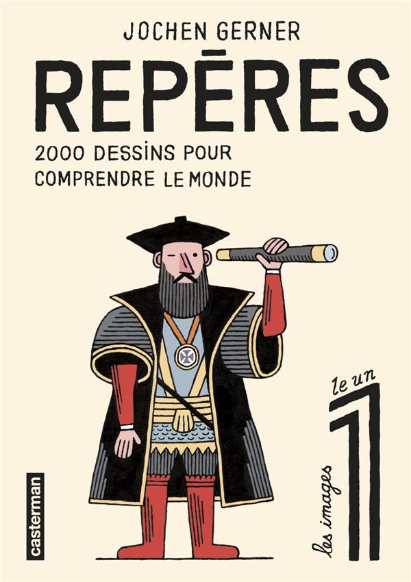 REPERES, 2 000 DESSINS POUR COMPRENDRE LE MONDE