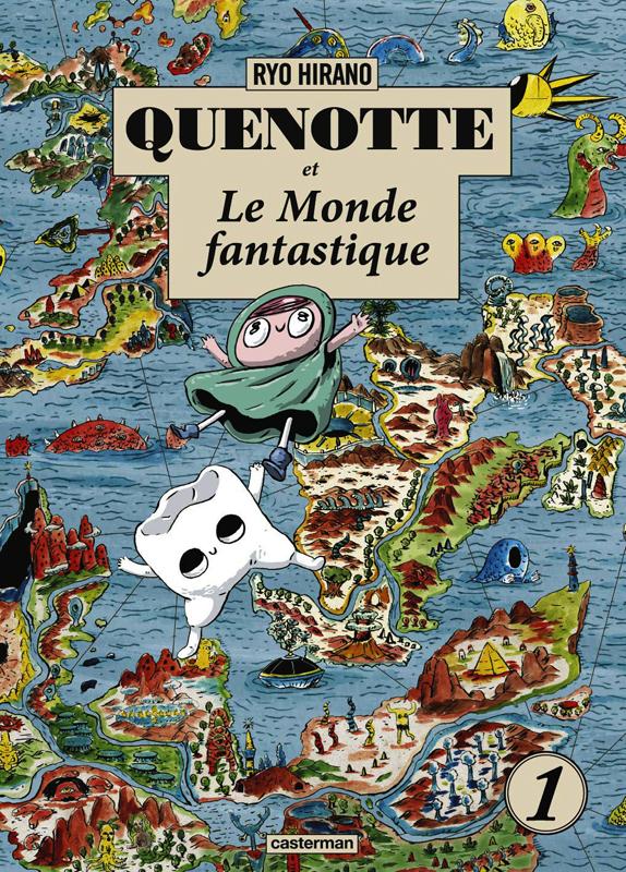 QUENOTTE ET LE MONDE FANTASTIQUE - T01
