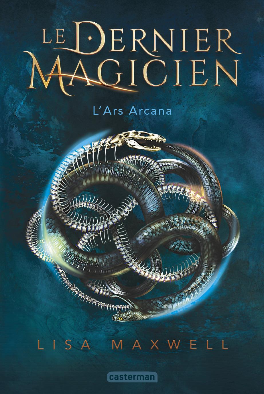 LE DERNIER MAGICIEN - T01 - L'ARS ARCANA