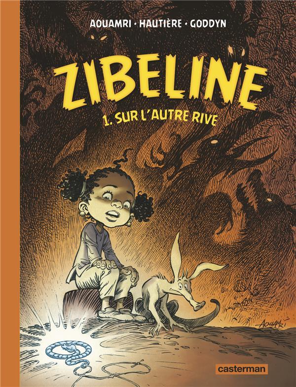 SUR L'AUTRE RIVE - ZIBELINE - T01