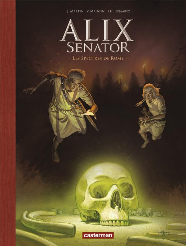 ALIX SENATOR - EDITION DELUXE - T09 - LES SPECTRES DE ROME