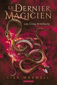 LE DERNIER MAGICIEN - T02 - LES CINQ ARTEFACTS