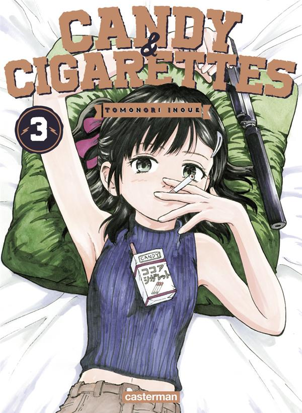 CANDY & CIGARETTES - T03 - CANDY & CIGARETTES