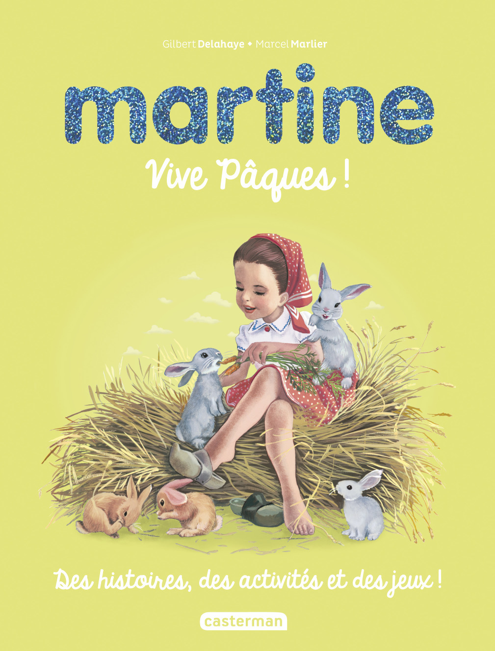 MARTINE, VIVE PAQUES !