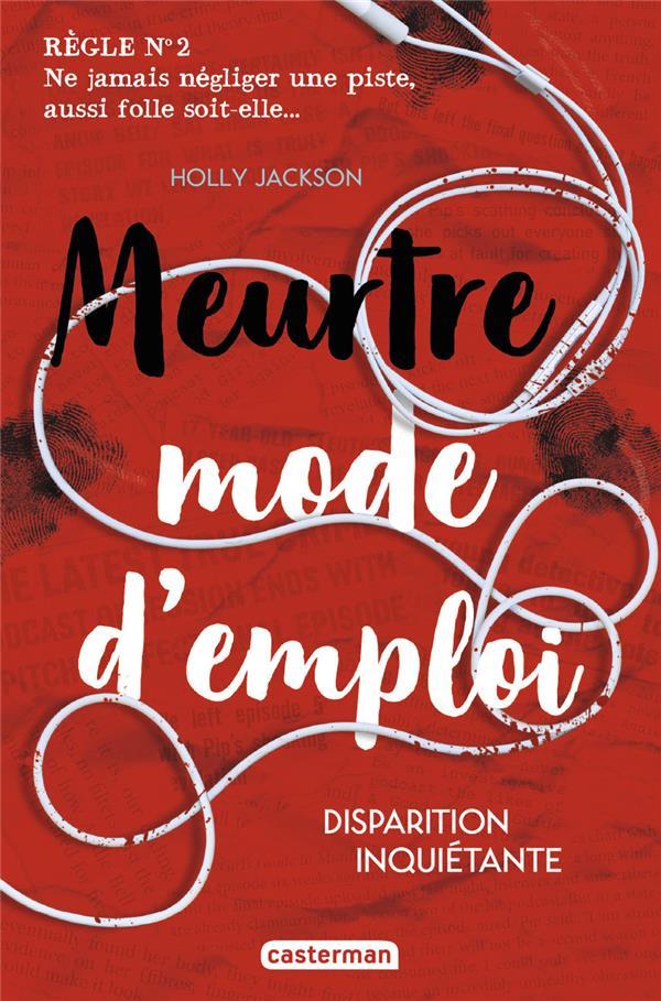 MEURTRE MODE D'EMPLOI - T02 - DISPARITION INQUIETANTE