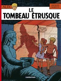 ALIX, LES ALBUMS - LE TOMBEAU ETRUSQUE