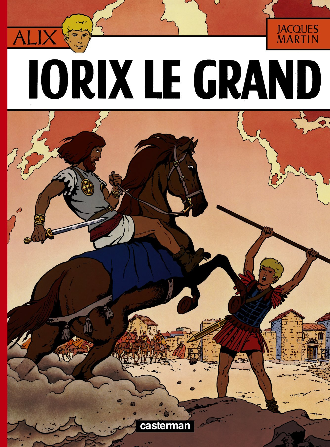 ALIX, LES ALBUMS - IORIX LE GRAND