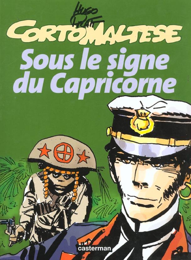 SOUS LE SIGNE DU CAPRICORNE - CORTO MALTESE