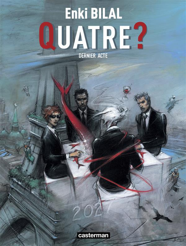 QUATRE ? - MONSTRE - T04 - DERNIER ACTE