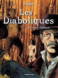LES DIABOLIQUES T.2 SECONDE EPOQUE