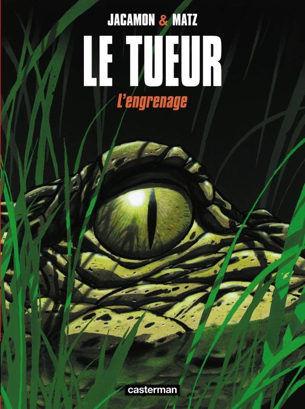 LE TUEUR T2- L'ENGRENAGE