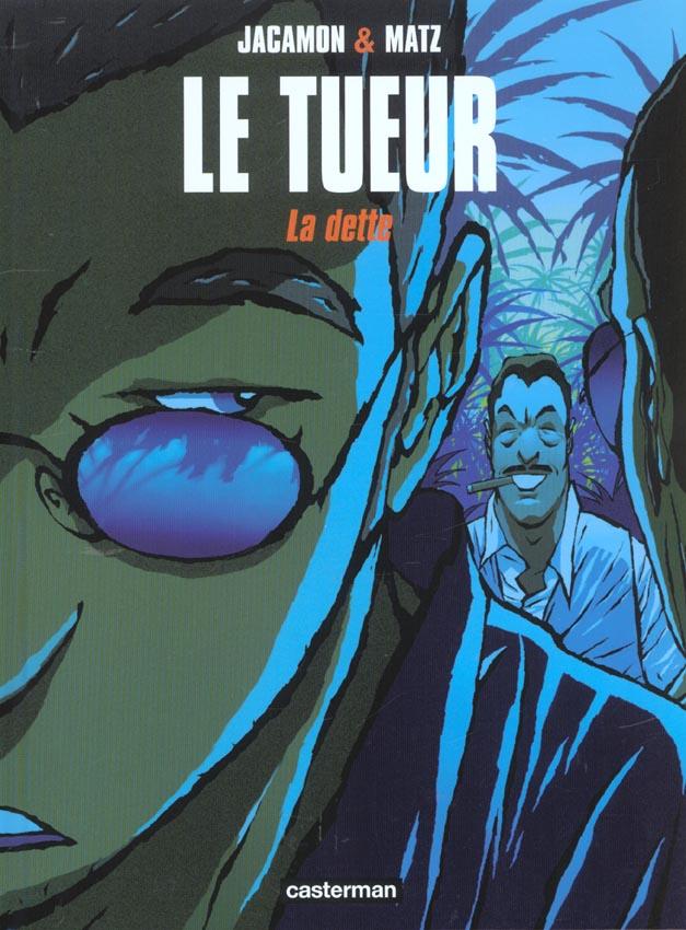 LE TUEUR T3 LA DETTE