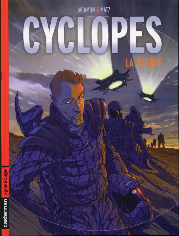 CYCLOPES T.1 LA RECRUE (ANC EDITION)