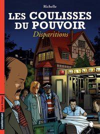 DISPARITIONS - LES COULISSES DU POUVOIR - T7