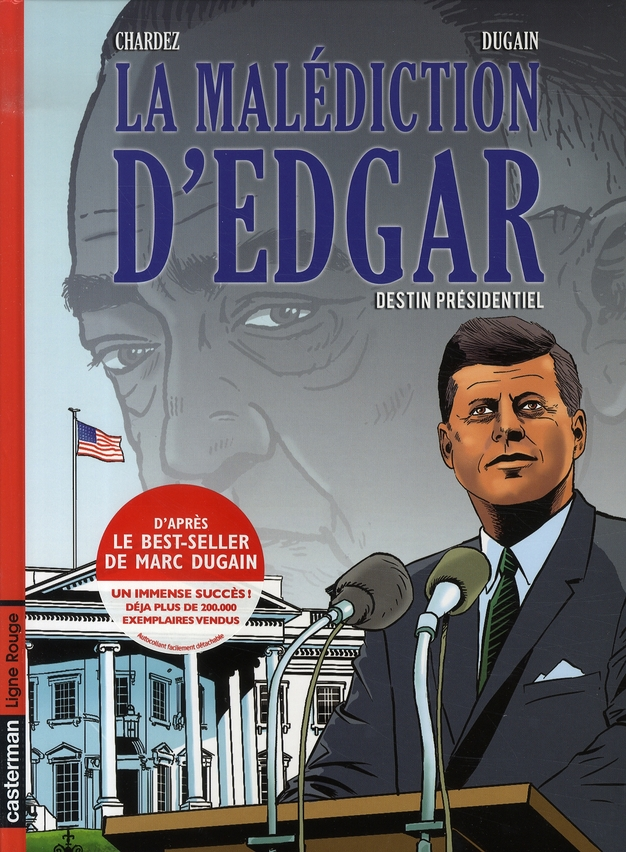 LA MALEDICTION D'EDGAR T1 DESTIN PRESIDENTIEL