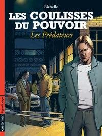 LES PREDATEURS - LES COULISSES DU POUVOIR - T8
