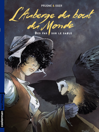 L'AUBERGE DU BOUT DU MONDE - T02 - DES PAS SUR LE SABLE