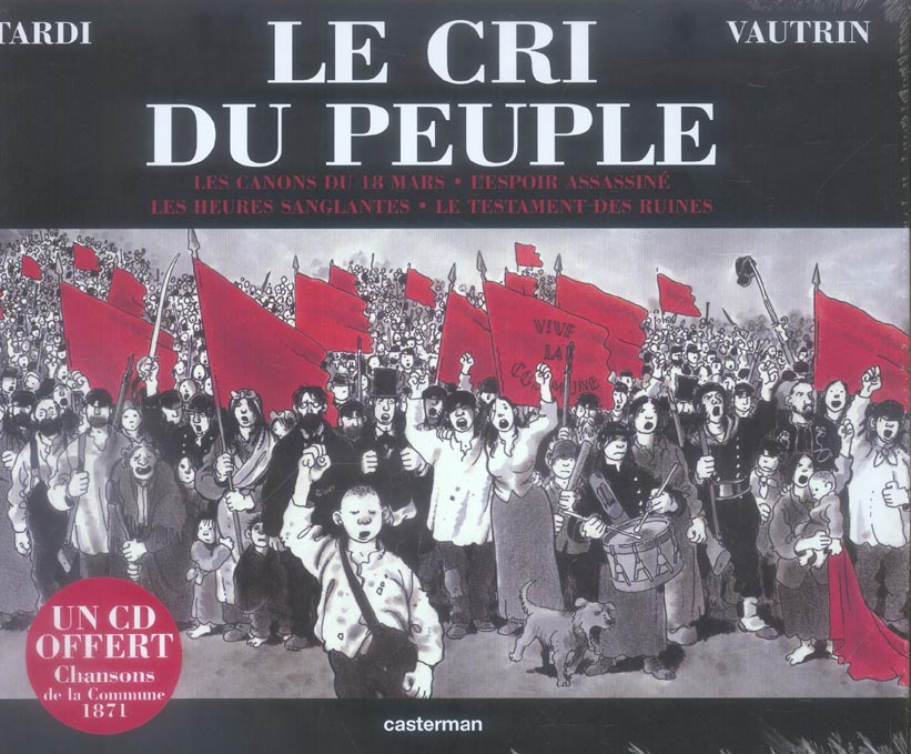 INTEGRALE CRI DU PEUPLE +CD CHANSONS DE LA COMMUNE