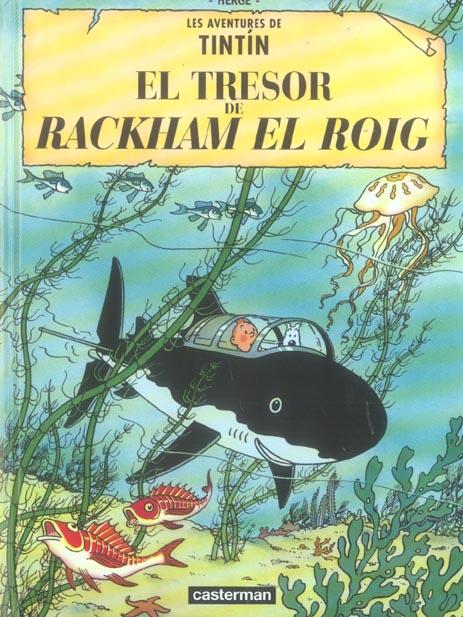 LE TRESOR DE RACKHAM LE ROUGE (CATALAN)