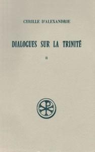 DIALOGUES SUR LA TRINITE  T. II : DIALOGUES III-V TEXTE CRITIQUE  TRADUCTION ET NOTES