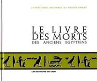 LIVRE DES MORTS DES ANCIENS EGYPTIENS (LE)