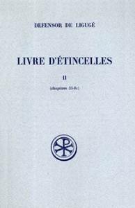 LIVRE D ETINCELLES  T. II : CHAP. XXXIII-LXXXI TEXTE LATIN  TRADUCTION ET NOTES