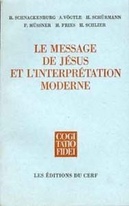 LE MESSAGE DE JESUS ET L INTERPRETATION MODERNE MELANGES KARL RAHNER