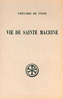 VIE DE SAINTE MACRINE INTRODUCTION  TEXTE CRITIQUE  TRADUCTION  NOTES ET INDEX