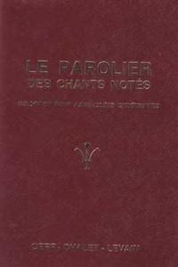 LE PAROLIER DES CHANTS NOTES