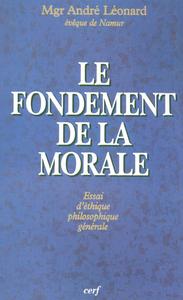 FONDEMENT DE LA MORALE