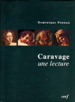 CARAVAGE, UNE LECTURE