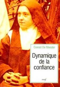DYNAMIQUE DE LA CONFIANCE GENESE ET STRUCTURE DE LA  VOIE D ENFANCE SPIRITUELLE  DE SAINTE THERESE