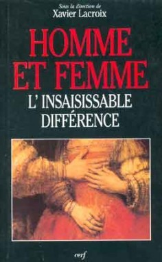 HOMME ET FEMME - L'INSAISISSABLE DIFFERENCE