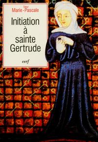 INITIATION A SAINTE GERTRUDE D'HELFTA