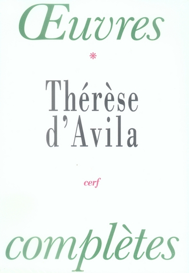 OEUVRES COMPLETES  THERESE D'AVILA
