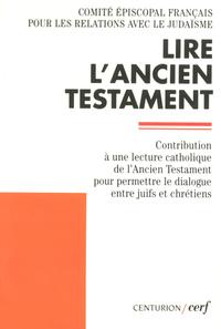 LIRE L' ANCIEN TESTAMENT