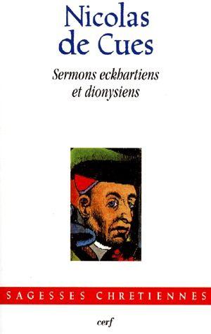 SERMONS ECKHARTIENS ET DIONYSIENS