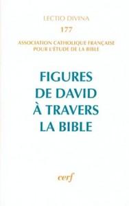 FIGURES DE DAVID A TRAVERS LA BIBLE LECTIO DIVINA NUMERO 177