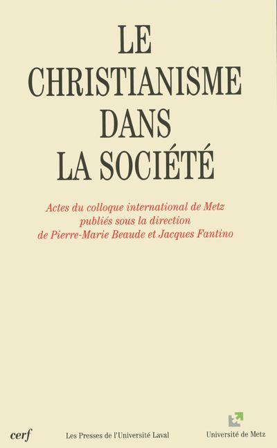 LE CHRISTIANISME DANS LA SOCIETE