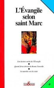 L' EVANGILE SELON SAINT MARC CARNET FETES ET  SAISONS NUMERO 36