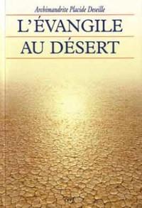 L' EVANGILE AU DESERT