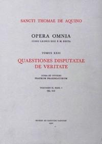 QUAESTIONES DISPUTATAE DE VERITATE V2