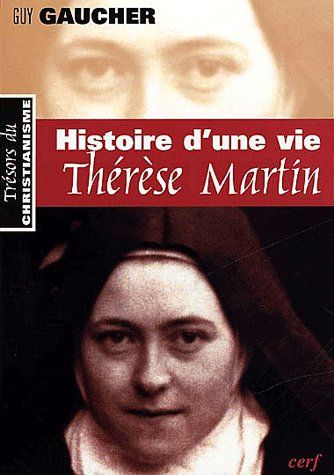 HISTOIRE D UNE VIE THERESE MARTIN