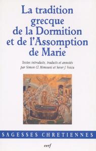 LA TRADITION GRECQUE DE LA DORMITION ET DE L ASSOMPTION DE MARIE